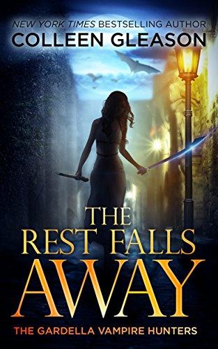 the-rest-falls-away-victoria-book-1-the-gardella-vampire-hunters-victoria