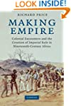 Making Empire: Colonial Encounters an...