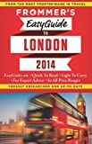 Frommers EasyGuide to London 2014 (Easy Guides)