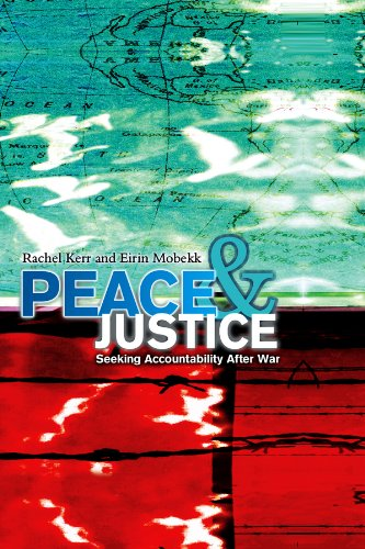 Peace and Justice: Seeking Accountability After War