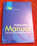 Publication Manual of the American Psychological Association 6th Sixth by American Psychological Association Edition by