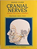 SANDOZ COURSE CRANIAL NERVES anatomy and clinical comments