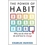 The Power of Habit: Why We Do What We Do, and How to Changeby Charles Duhigg