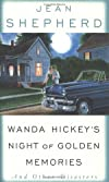 Wanda Hickey's Night of Golden Memories : And Other Disasters