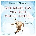 Der erste Tag vom Rest meines Lebens Hörbuch von Lorenzo Marone Gesprochen von: Peter Weis