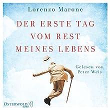 Der erste Tag vom Rest meines Lebens (       ungekürzt) von Lorenzo Marone Gesprochen von: Peter Weis