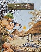 Bush Wars: Africa 1960-2010