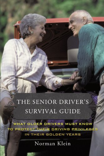 The Senior Driver's Survival Guide: What Older Drivers Must Know to Protect Their Driving Privileges in Their Golden Years