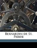 Bernardin de St. Pierre (1176217747) by Barine, Arvède