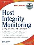 img - for Host Integrity Monitoring Using Osiris and Samhain book / textbook / text book