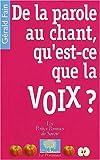 echange, troc Gérald Fain - De la parole au chant, qu'est-ce que la voix ?