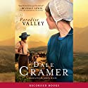 Paradise Valley (       UNABRIDGED) by W. Dale Cramer Narrated by Robin Miles