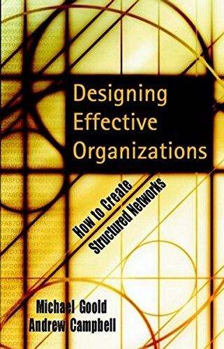 Designing Effective Organizations: How to Create Structured Networks (Business)
