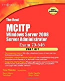 echange, troc Anthony Piltzecker - The Real MCTS/MCITP Exam 70-646 Prep Kit: Independent and Complete Self-paced Solutions