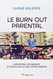 "Afficher ""Le burn out parental"""
