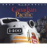 Canadian Pacific: Stand Fast, Craigellachieby Greg McDonnell