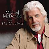 Merry Little Christmas - Michael McDonald