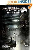 Do Androids Dream of Electric Sheep: Dust to Dust Vol 2