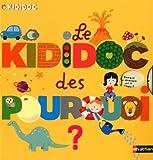 echange, troc Sylvie Baussier - Le kididoc des pourquoi ?