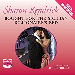 Bought for the Sicilian Billionaire's Bed Audiobook