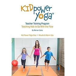 Kid Power Yoga Disc 1: Rituals & Warm Ups