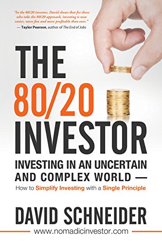 The 80/20 Investor: Investing in an Uncertain and Complex World by David Schneider ebook deal