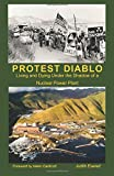 Protest Diablo: Living and Dying Under the Shadow of a Nuclear Power Plant