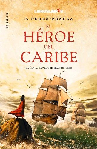 El héroe del Caribe (Colección Bestsellers)