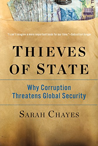 Thieves of State: Why Corruption Threatens Global Security PDF