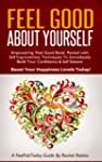 Feel Good About Yourself: Empowering...