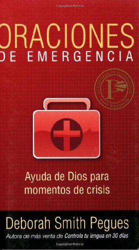 Oraciones de emergencia (Spanish Edition), Pegues, Deborah