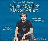 Image de Lebenslänglich Klassenfahrt: Mehr vom Lehrerkind (4 CDs)