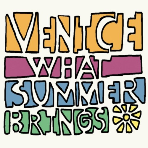 Venice-What Summer Brings-2CD-FLAC-2013-JLM Download