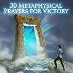 30 Metaphysical Prayers for Victory | Ernest Holmes
