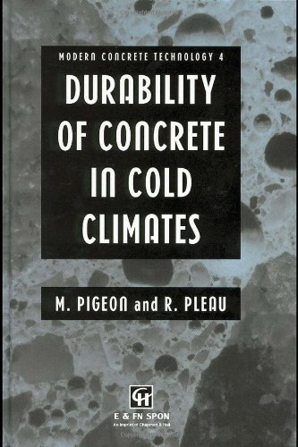 Durability of Concrete in Cold Climates (Modern Concrete Technology)