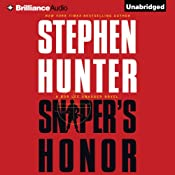 Sniper's Honor: Bob Lee Swagger, Book 9 | Stephen Hunter