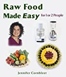 img - for Raw Food Made Easy: For 1 or 2 People by Jennifer Cornbleet (2005) Paperback book / textbook / text book