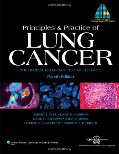 Principles And Practice Of Lung Cancer: The Official Reference Text Of The International Association For The Study Of Lung Cancer (Iaslc) front-961356