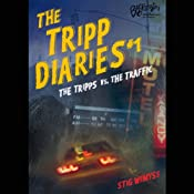 The Tripp Diaries #1: The Tripps vs. The Traffic | [Stig Wemyss]