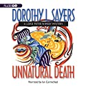 Unnatural Death: A Lord Peter Wimsey Mystery, Book 3 (       UNABRIDGED) by Dorothy L. Sayers Narrated by Ian Carmichael