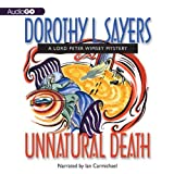 Unnatural Death: A Lord Peter Wimsey Mystery, Book 3