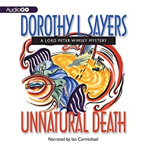 Unnatural Death: A Lord Peter Wimsey Mystery, Book 3 | [Dorothy L. Sayers]