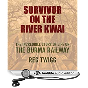 Survivor on the River Kwai (Unabridged)