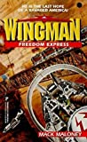 Freedom Express (Wingman, No 7)