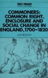 Commoners: Common Right, Enclosure and Social Change in England
