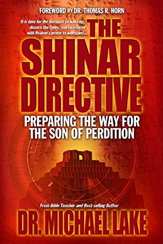 The Shinar Directive: Preparing the Way for the Son of Perdition's Return PDF