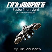 Rift Jumpers: Faster Than Light Audiobook by Erik Schubach Narrated by Kristin James