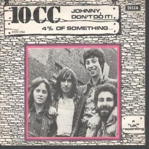 10cc - Johnny, Don