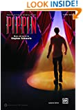 Pippin -- Sheet Music from the Broadway Musical: Piano/Vocal/Chords