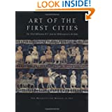 Art of the First Cities: The Third Millennium B.C. from the Mediterranean to the Indus (Metropolitan Museum of...